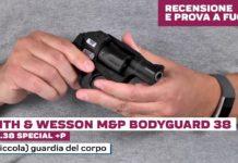 Smith&Wesson M&P Bodyguard 38, la prova a fuoco