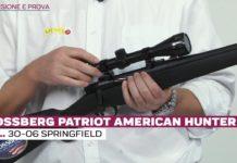 Mossberg Patriot American Hunter cal. .30-06 Springfield, la prova a fuoco
