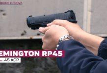 Remington RP45 cal. .45Acp, la prova a fuoco
